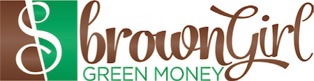 Brown Girl, Green Money
